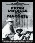 From Miracle to Madness 2nd. Edition: The True Story of Charles Dederich and Synanon . Cover Image