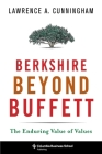 Berkshire Beyond Buffett: The Enduring Value of Values (Columbia Business School Publishing) Cover Image