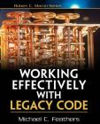 Working Effectively with Legacy Code (Robert C. Martin) Cover Image