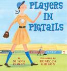 Players In Pigtails Cover Image