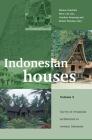 Indonesian Houses: Volume 2: Survey of Vernacular Architecture in Western Indonesia (Verhandelingen Van Het Koninklijk Instituut Voor Taal- #251) Cover Image