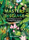 Masters of Disguise: Camouflaging Creatures & Magnificent Mimics Cover Image