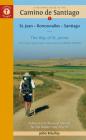 A Pilgrim's Guide to the Camino de Santiago (Camino Francés): St. Jean - Roncesvalles - Santiago (Camino Guides) Cover Image