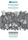 BABADADA black-and-white, Australian English - Bahasa Indonesia, visual dictionary - kamus gambar: Australian English - Indonesian, visual dictionary Cover Image