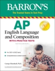 AP English Language and Composition: With 5 Practice Tests (Barron's Test Prep) Cover Image