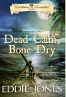 Dead Calm, Bone Dry Cover Image