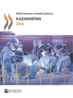 OECD Reviews of Health Systems: Kazakhstan 2018 Cover Image