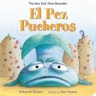 El Pez Pucheros (A Pout-Pout Fish Adventure) Cover Image