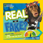 Real or Fake?: Far-Out Fibs, Fishy Facts, and Phony Photos to Test for the Truth Cover Image