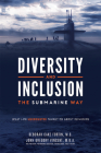 Diversity and Inclusion the Submarine Way: What Life Underwater Taught Me about Inclusion Cover Image