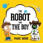 The Robot and The Boy Cover Image
