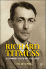 Richard Titmuss: A Commitment to Welfare Cover Image