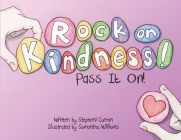 Rock On, Kindness! Pass It On! Cover Image