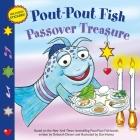 Pout-Pout Fish: Passover Treasure (A Pout-Pout Fish Paperback Adventure) Cover Image