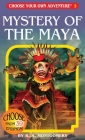 Mystery of the Maya (Choose Your Own Adventure #5) Cover Image