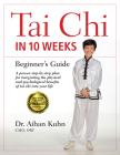 Tai Chi in 10 Weeks: A Beginner's Guide Cover Image