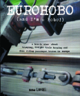 Eurohobo: (and I'm a Hobo!) a How-To Zine about Tramping, Freight Train Hopping, and Free Riding Passenger Trains in Europe Cover Image