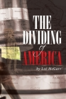 The Dividing of America Cover Image
