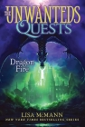 Dragon Fire (The Unwanteds Quests #5) Cover Image