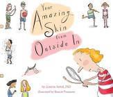 Your Amazing Skin from Outside In (Your Amazing Body Books) Cover Image