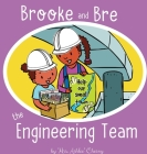 Brooke and Bre the Engineering Team Cover Image