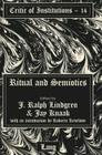 Ritual and Semiotics: With an Introduction by Roberta Kevelson (Critic of Institutions #14) Cover Image