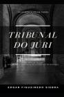 Tribunal Do Júri: Uma Análise Crítica das Decisões Proferidas pelo Conselho de Sentença Cover Image