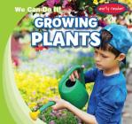 Growing Plants (We Can Do It!) Cover Image