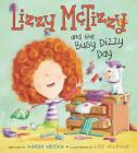 Lizzy McTizzy and the Busy Dizzy Day Cover Image