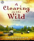A Clearing in the Wild Cover Image