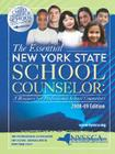 The Essential New York State School Counselor: A Resource for Professional School Counselors - 2008-09 Edition Cover Image