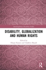 Disability, Globalization and Human Rights (Interdisciplinary Disability Studies) Cover Image