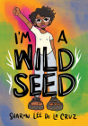 I'm a Wild Seed Cover Image