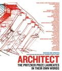 Architect: The Pritzker Prize Laureates in Their Own Words Cover Image