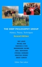 The Deep Philosophy Group (2nd Edition): History, Theory, Techniques Cover Image