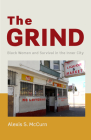 The Grind: Black Women and Survival in the Inner City Cover Image