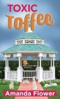 Toxic Toffee: An Amish Candy Shop Mystery Cover Image
