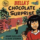 Bella's Chocolate Surprise (Bella Balistica) Cover Image