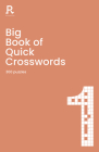 Big Book of Quick Crosswords Book 1: a bumper crossword book for adults containing 300 puzzles Cover Image