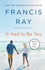 It Had to Be You: A Grayson Friends Novel Cover Image
