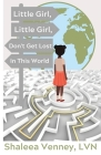 Little Girl, Little Girl, Don't Get Lost In This World Cover Image