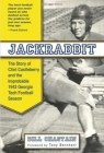 Jackrabbit: The Story of Clint Castleberry and the Improbable 1942 Georgia Tech Football Season Cover Image