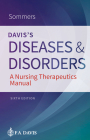 Davis's Diseases and Disorders: A Nursing Therapeutics Manual Cover Image