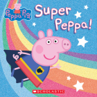Super Peppa! (Peppa Pig) Cover Image