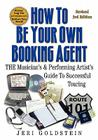 How to Be Your Own Booking Agent Cover Image