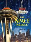 The Space Needle (Building on a Dream) Cover Image