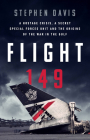 Flight 149: A Hostage Crisis, a Secret Special Forces Unit, and the Origins of the Gulf War Cover Image