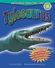 Tylosaurus (Smithsonian Prehistoric Zone (Library)) Cover Image
