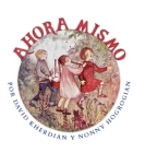Right Now / Ahora Mismo: Spanish Edition Cover Image