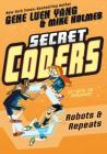 Secret Coders: Robots & Repeats Cover Image